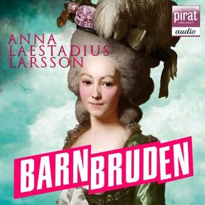 Barnbruden (ljudbok) av Anna Laestadius Larsson