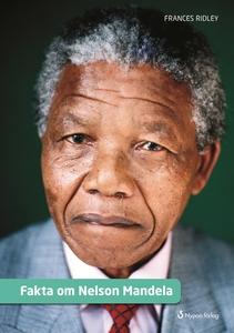 Fakta om Nelson Mandela (e-bok) av Frances Ridl