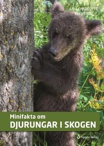 Minifakta om djurungar i skogen (e-bok) av Ann-