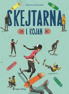 Skejtarna i kojan (e-bok) av Trine Bundsgaard