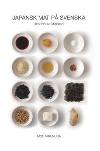 Japansk mat på svenska (e-bok) av Moé Takemura