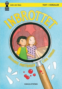 Detektiverna 3 - Inbrottet (e-bok) av Suzanne M