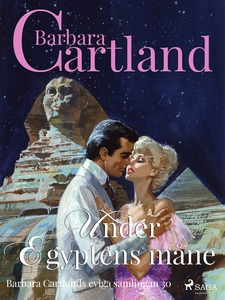 Under Egyptens måne (e-bok) av Barbara Cartland