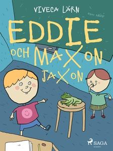 Eddie och Maxon Jaxon (e-bok) av Viveca Lärn