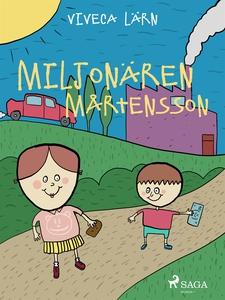 Miljonären Mårtensson (e-bok) av Viveca Lärn