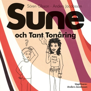 Sune och Tant Tonåring (ljudbok) av Sören Olsso