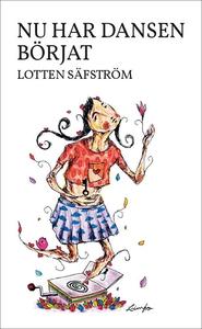 Nu har dansen börjat (e-bok) av Lotten Säfström