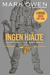 Ingen hjälte : Elitsoldat i U.S. Navy Seals (lj