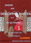 Sagan om den öppna porten 1. Det mörkrädda lilla murmeldjuret