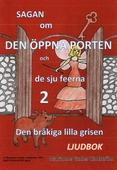 Sagan om den öppna porten 2. Den bråkiga lilla grisen
