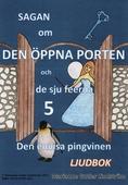 Sagan om den öppna porten 5. Den envisa pingvinen