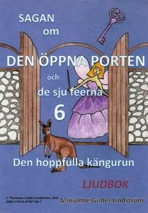 Sagan om den öppna porten 6. Den hoppfulla käng