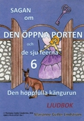 Sagan om den öppna porten 6. Den hoppfulla kängurun
