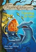 Den magiska trädkojan 9 - Varning för hajar