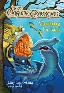 Den magiska trädkojan 9 - Varning för hajar (e-