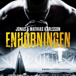 Enhörningen (ljudbok) av Jonas Karlsson, Mathia