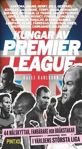 Kungar av Premier League (e-bok) av Kalle Karls