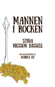 Mannen i rocken (e-bok) av Stina Nilsson Bassel