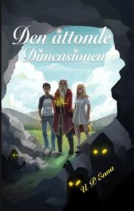 Den åttonde dimensionen (e-bok) av U P Enna