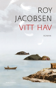 Vitt hav (e-bok) av Roy Jacobsen