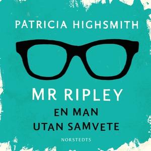 En man utan samvete (ljudbok) av Patricia Highs