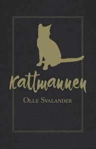 Kattmannen (ljudbok) av Olle Svalander