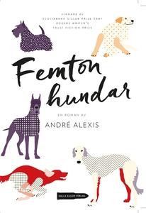 Femton hundar (e-bok) av André Alexis