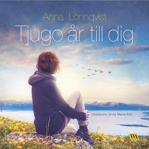 Tjugo år till dig (ljudbok) av Anna Lönnqvist