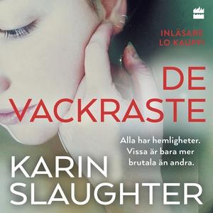De vackraste (ljudbok) av Karin Slaughter
