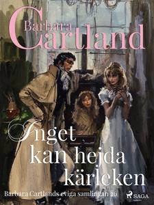 Inget kan hejda kärleken (e-bok) av Barbara Car