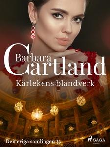 Kärlekens bländverk (e-bok) av Barbara Cartland