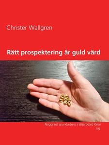 Rätt prospektering är guld värd: Noggrant grund