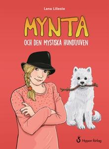 Mynta och den mystiska hundtjuven (e-bok) av Le