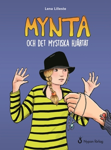 Mynta och det mystiska hjärtat (e-bok) av Lena