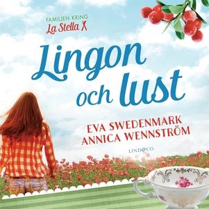 Lingon och lust (ljudbok) av Annica Wennström,