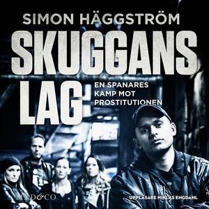 Skuggans lag : en spanares kamp mot prostitutio
