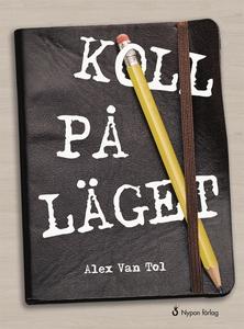 Koll på läget (e-bok) av Alex Van Tol
