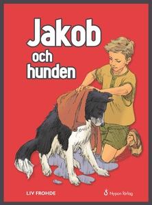 Jakob och hunden (e-bok) av Liv Frohde