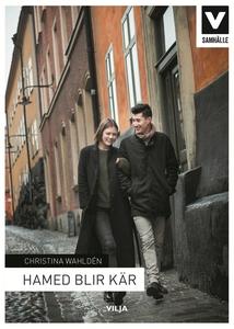Hamed blir kär (e-bok) av Christina Wahldén