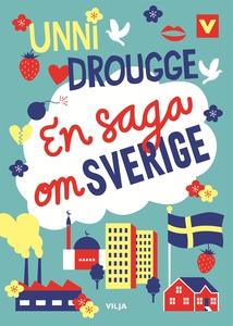 En saga om Sverige (e-bok) av Unni Drougge
