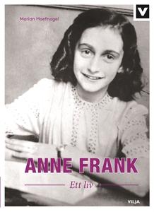 Anne Frank - Ett liv (e-bok) av Marian Hoefnage