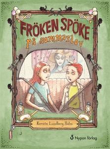 Fröken Spöke på sommarlov (e-bok) av Kerstin Lu