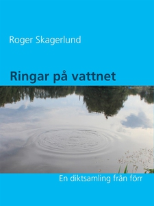 Ringar på vattnet (e-bok) av Roger Skagerlund