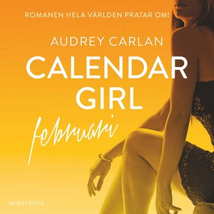 Calendar Girl : Februari (ljudbok) av Audrey Ca