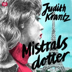 Mistrals dotter (ljudbok) av Judith Krantz