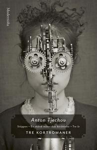 Tre kortromaner (e-bok) av Anton Tjechov