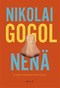 Nenä ja muut pietarilaisnovellit (e-bok) av Nik