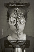 Om Tre kortromaner av Anton Tjechov