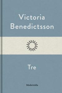 Tre (e-bok) av Victoria Benedictsson