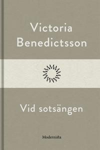 Vid sotsängen (e-bok) av Victoria Benedictsson